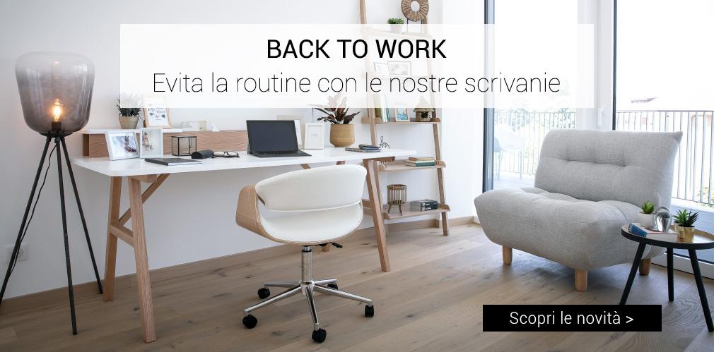 BACK TO WORK: evita la routine con le nostre nuove scrivanie